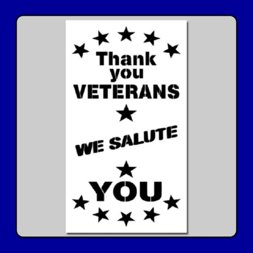 """7 X 12 /""""Thank You Veterans We Salute You/"""" STENCIL Stars//Patriotic//Military//USA"""