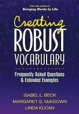 1 of 1 - Creating Robust Vocabulary: Frequently Asked Questions and Extended Examples by