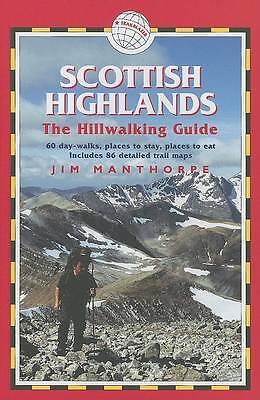Scottish Highlands (Hillwalking Guide), Manthorpe, Jim, Very Good Book
