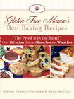 Gluten Mama's Best Baking Recipes by Billie McCrea 9781602664098