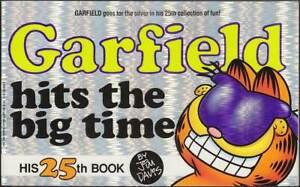 CréAtif Garfield 25th Book: Garfield Hits The Big Time (anglais, 1. édition 1993) Z 0-1-afficher Le Titre D'origine