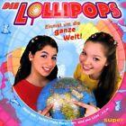 Lollipops Einmal um die ganze Welt! (2002) [CD]