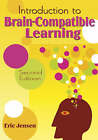 Introduction to Brain-Compatible Learning by Eric P. Jensen (Paperback, 2007)