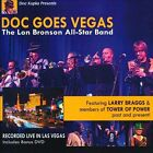 Doc Goes Vegas by The Lon Bronson All-Star Band (CD, 2012, 2 Discs, Strokeland Records)