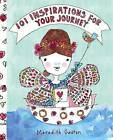 101 Inspirations For Your Journey by Meredith Gaston (Hardback, 2015)