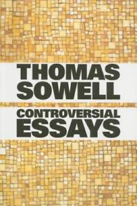 Sowell-Thomas-Controversial-Essays-UK-IMPORT-BOOK-NEW