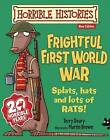 Frightful First World War by Terry Deary (Paperback, 2013)