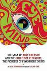 Eye Mind: Roky Erickson and the 13th Floor Elevators by Paul Drummond (Paperback, 2007)