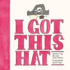 I Got This Hat by Jol Temple, Kate Temple (Paperback, 2014)