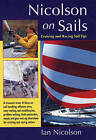 Nicolson on Sails: Cruising and Racing Sail Tips by Ian Nicolson (Paperback, 1998)