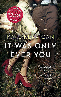 It Was Only Ever You by Kate Kerrigan Clearance Stock