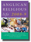 Anglican Religious Life: A Yearbook of Religious Orders and Communities in the Anglican Communion and Tertiaries, Oblates, Associates and Companions: 2008-9 by Canterbury Press Norwich (Paperback, 2007)