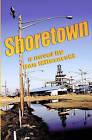 Shoretown by Dan Milczarski (Paperback / softback, 2010)
