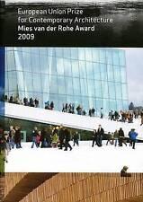 Mies Van Der Rohe Award 2009: European Union Prize for Contemporary Architecture
