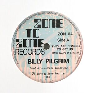 Billy-Pilgrim-They-Are-Coming-To-Get-Us-UK-7-034-Vinyl-Single-ZON-04
