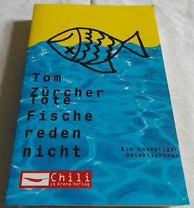 Tom-Zuercher-Tote-Fische-reden-nicht