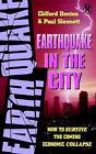 Earthquake in the City by Paul Slennett, Cliff Denton (Paperback, 1997)