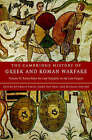 The Cambridge History of Greek and Roman Warfare: Volume 2, Rome from the Late Republic to the Late Empire by Cambridge University Press (Hardback, 2007)
