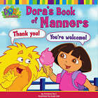 Dora's Book of Manners by Nickelodeon (Paperback, 2006)