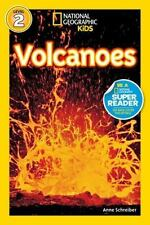 Readers: Volcanoes! by National Geographic Kids Staff and Anne Schreiber (2008, Paperback)