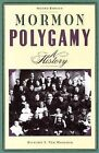 Mormon Polygamy: A History by Richard S. Van Wagoner (Paperback, 1999)