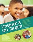 Unstuck and on Target!: An Executive Function Curriculum to Improve Flexibility for Children with Autism Spectrum Disorders von Lynn Cannon, Lauren Kenworthy und Katie C. Alexander (2011, Taschenbuch)