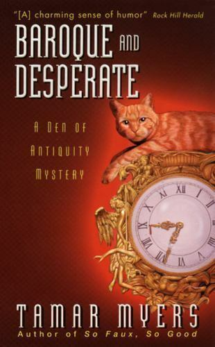 Baroque and Desperate (A Den of Antiquity Mystery) by Myers, Tamar in Used - Li