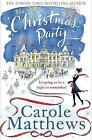 The Christmas Party by Carole Matthews (Hardback, 2014)