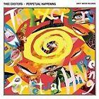 Thee Exciters - Perpetual Happening (2012)