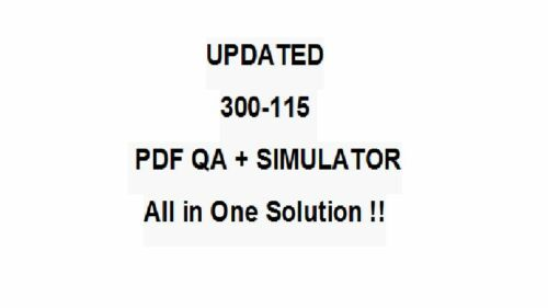 Cisco CCNP CCDP Implement IP Switched Networks SWITCH Test 300-115 Exam QA+SIM