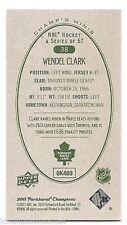 11/12 PARKHURST CHAMPIONS CHAMP'S MINIS GREEN BACK PARALLEL Wendel Clark #38