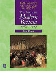The Birth of Modern Britain: 1780-1914 by Eric J. Evans (Paperback, 1997)