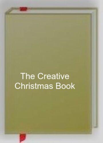 1 of 1 - The Creative Christmas Book, Good Books