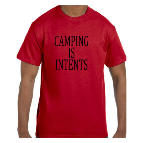 Funny Humor Tshirt Camping Is Intents