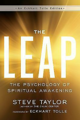 The Leap: The Psychology of Spiritual Awakening [An Eckhart Tolle Edition] 4