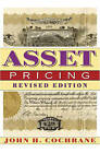 Asset Pricing by John H. Cochrane (Hardback, 2005)
