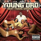 Best Thang Smokin' [PA] by Young Dro (CD, Aug-2006, Atlantic (Label))