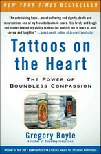 Tattoos on the Heart : The Power of Boundless Compassion by Gregory Boyle (2011, Paperback)