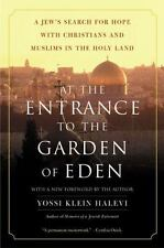 At the Entrance to the Garden of Eden: A Jew's Search for Hope with-ExLibrary