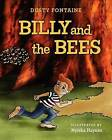 Billy and the Bees by Dusty Fontaine (Paperback / softback, 2011)