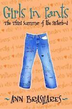 The Sisterhood of the Traveling Pants: Girls in Pants Bk. 3 by Ann Brashares
