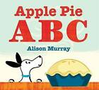 Apple Pie ABC by Alison Murray (Paperback, 2011)
