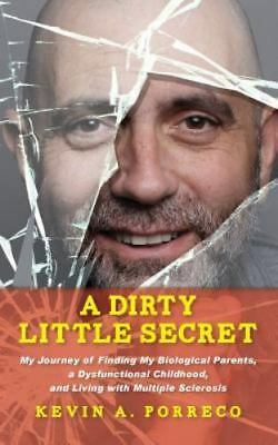A Dirty Little Secret My Journey Of Finding My Biological
