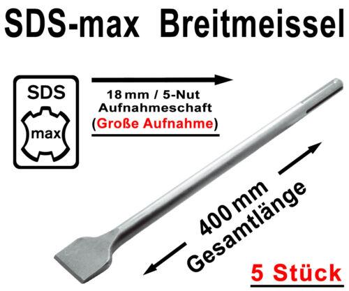 5 Stück SDS-max Breitmeißel 400 mm Lang Stemmmeißel für Bohrhammer Stemmhammer