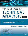 Handbook of Technical Analysis + Test Bank: The Practitioner's Comprehensive Guide to Technical Analysis by Mark Andrew Lim (Paperback, 2015)