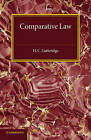 Comparative Law: An Introduction to the Comparative Method of Legal Study and Research by Harold C. Gutteridge (Paperback, 2015)