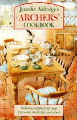 """AS NEW"" Jennifer Aldridge's ""Archers'"" Cookbook, Aldridge, Jennifer, Book"