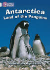 Collins Big Cat: Antarctica: Land of the Penguins Workbook by HarperCollins Publishers (Paperback, 2012)