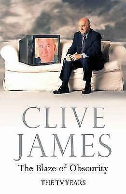 """""""AS NEW"""" James, Clive, The Blaze of Obscurity: The TV Years Book"""