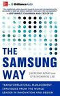 The Samsung Way: Transformational Management Strategies from the World Leader in Innovation and Design by Jaeyong Song, Kyungmook Lee (CD-Audio, 2014)